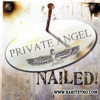 Private Angel - Nailed! 2011