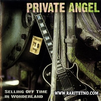 Private Angel - Selling Off Time In Wonderland 2006