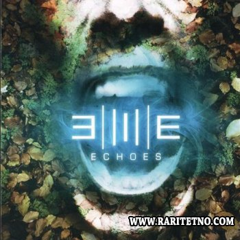 Echoes - Nature/Existence 2010