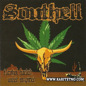 Southell - Alcohol Fueled, Weed Inspired 2011