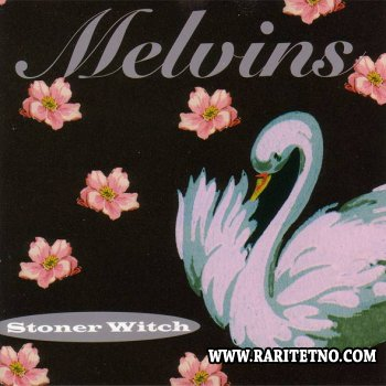 Melvins - Stoner Witch 1994