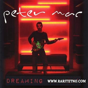 Peter Mac - Dreaming in Neon 2009