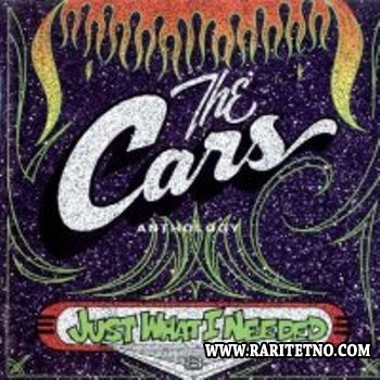 The Cars - Just What I Needed: Anthology 1995