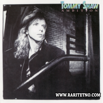 Tommy Shaw - Ambition 1987