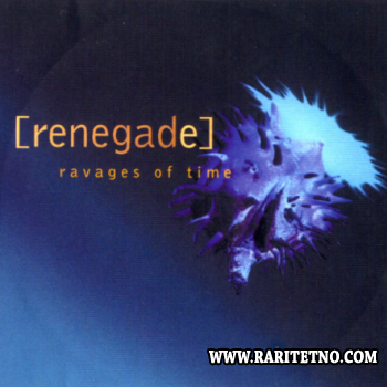 Renegade - Ravages Of Time 1994