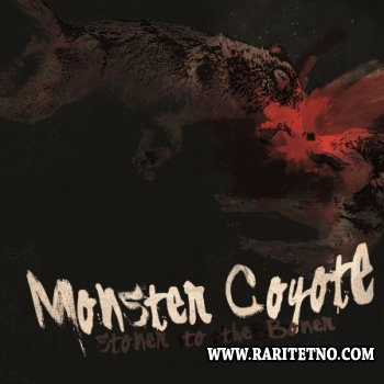 Monster Coyote - Stoner To The Boner 2011