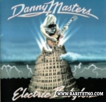 Danny Masters - Electric Babylon 1997