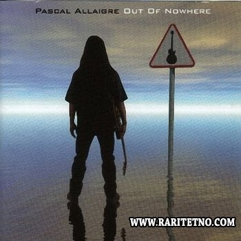 Pascal Allaigre - Out Of Nowhere 2000