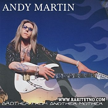 Andy Martin - Brother From Another Mother 2002