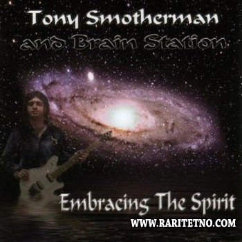 Tony Smotherman - Embracing Th 2002