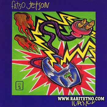 Fatso Jetson - Toasted 2001