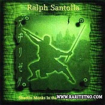 Ralph Santolla - Shaolin Monks In The Temple Of Metal 2002