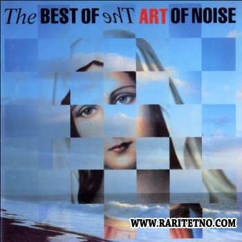 The Art Of Noise -  The Best Of The Art Of Noise 1988