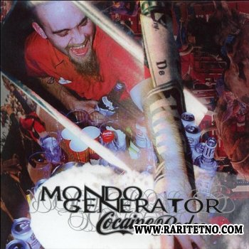 Mondo Generator - Cocaine Rodeo 2000