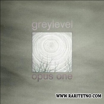 Greylevel - Opus One 2007