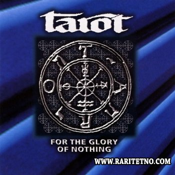 Tarot - For the Glory of Nothing  1998