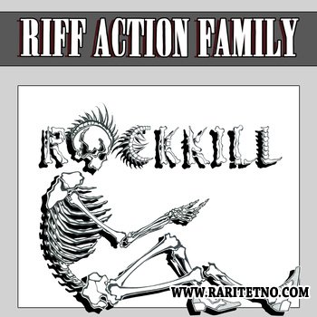 R.A.F. (Riff Action Family) - Rockkill 2011
