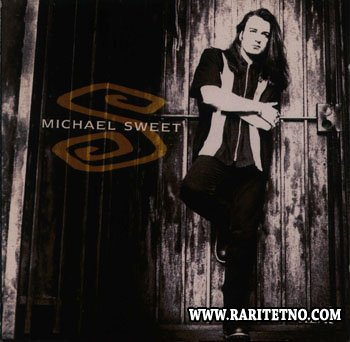 MICHAEL SWEET  - REAL 1995