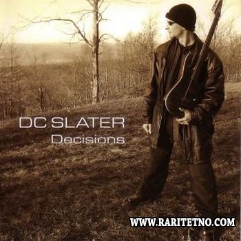 DC Slater - Decisions 2006