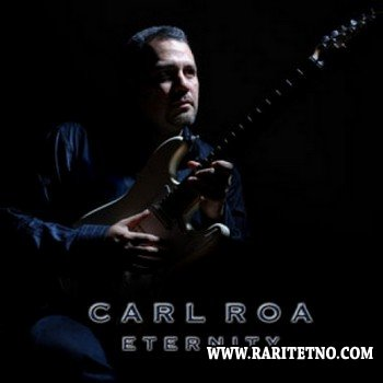 Carl Roa - Eternity 2007