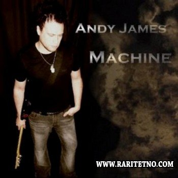 Andy James - Machine 2005