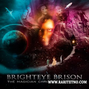 Brighteye Brison - The Magician Chronicles:Part 1 2011