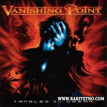 Vanishing Point - Tangled in Dream 2000