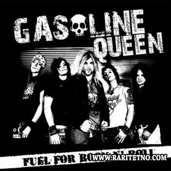 Gasoline Queen - Fuel For Rock 'N' Roll 2009