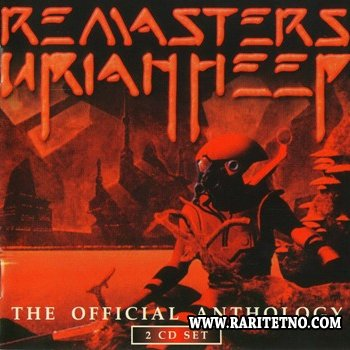 Uriah Heep - Remasters: The Official Anthology 2001