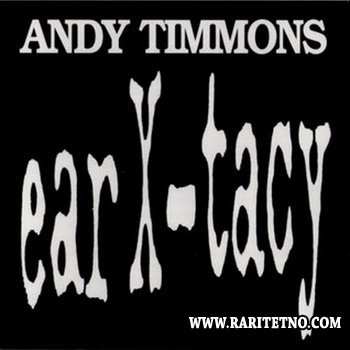 Andy Timmons - Ear X-tacy 1994