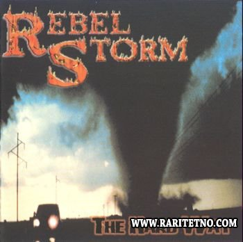 Rebel Storm - The Hard Way 2002 (Lossless+MP3)