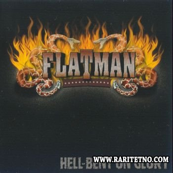 Flatman - Hell-Bent On Glory 2004 (Lossless)
