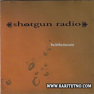Beitthemeans - Shotgun Radio 2004