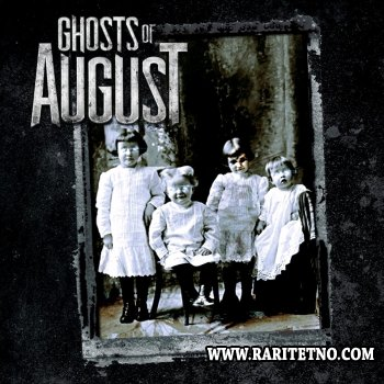 Ghosts Of August - Ghosts Of August 2011