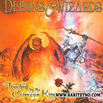 Demons & Wizards - Touched By The Crimson King 2005