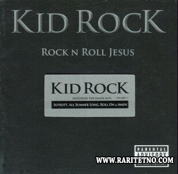 Kid Rock - Rock'N'Roll Jesus 2007 (Lossless+MP3)