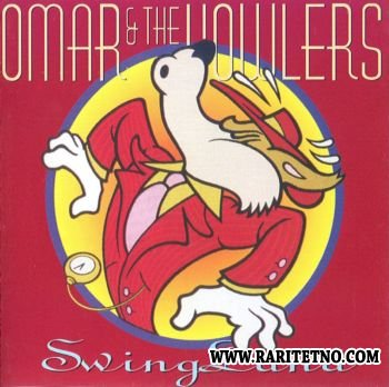 Omar & The Howlers - Swingland 1998 (Lossless+MP3)