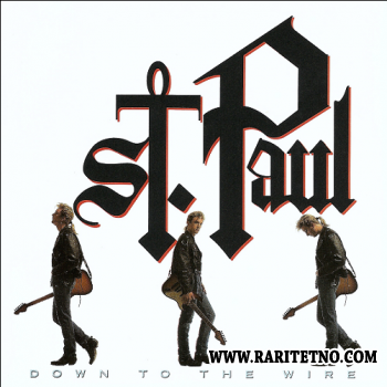 ST. PAUL - DOWN TO THE WIRE 1990
