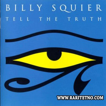 BILLY SQUIER - TELL THE TRUTH 1993