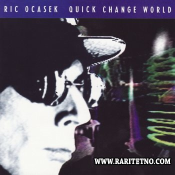 Ric Ocasek - Quick Change World 1993