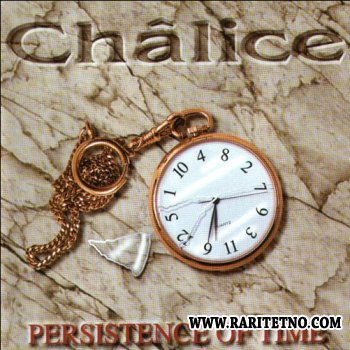 CHALICE - PERSISTENCE OF TIME 1998
