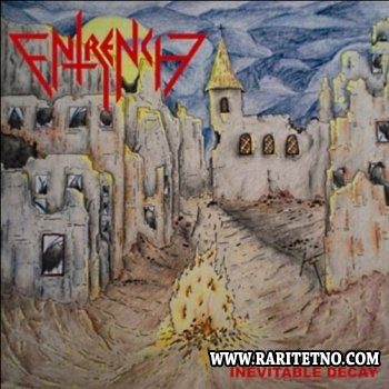 Entrench - Inevitable Decay 2011
