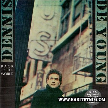 Dennis DeYoung - Back To The World 1986