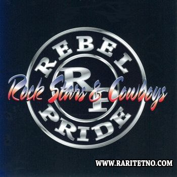 Rebel Pride - Rock Stars & Cowboys 2002 (Lossless+MP3)