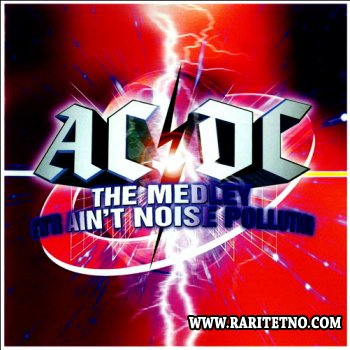 AC-DC - The Medley - Rock And Roll Ain't Noise Pollution (Japan) 1999