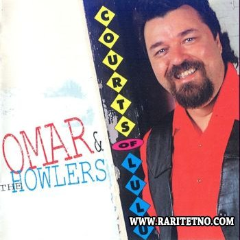 Omar & The Howlers - Courts Of Lulu 1992 (Lossless+MP3)