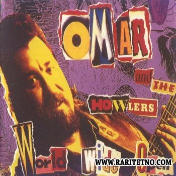 Omar & The Howlers - World Wide Open 1995 (Lossless+MP3)