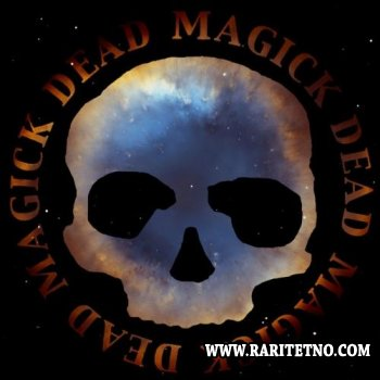 Dead Skeletons - Dead Magick 2011