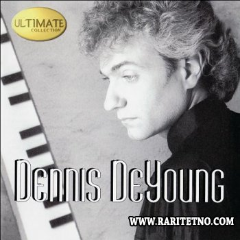 Dennis DeYoung -   Ultimate Collection 1999