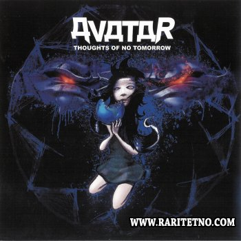 Avatar -  Thoughts of No Tomorrow 2006